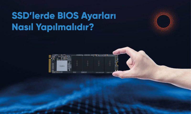 SSD'lerde BIOS Ayarları Nasıl Yapılmalıdır
